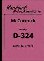 IHC McCormick Farmall D-324 Bedienungsanleitung Betriebsanleitung Handbuch D324