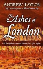 The Ashes of London by Andrew Taylor (2017, Hardcover, Large Type)