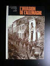 La guerre au jour le jour L'invasion de L'Allemagne 1981