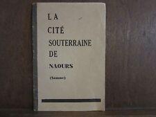 La Cité souterraine de Naours (Somme)