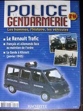 FASCICULE 44 POLICE GENDARMERIE  RENAULT TRAFIC / RATIER C6S / DAUPHINE CIJ