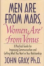 Men Are From Mars, Women Are From Venus by John [Ph.D] Gray