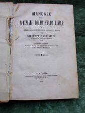"""ANTICO LIBRO """"MANUALE DEGLI UFFIZIALI DELLO DTATO CIVILE"""" ANNO 1866"""
