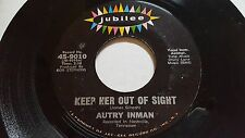 AUTRY INMAN - Keep Her out of Sight / The Blue is Next in Line RARE 1965 Country
