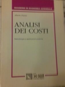 ANALISI DEI COSTI METODOLOGIA E APPLICAZIONI PRATICHE DI ALBERTO PASINI 1992