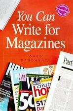 You Can Write For Magazines by Greg Daugherty (1999, Softcover)