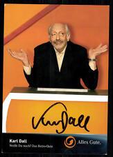 Karl Dall Weißt du noch Autogrammkarte Original Signiert ## BC 14622