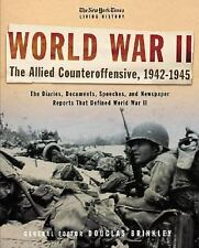 The New York Times Living History: World War II, 1942-1945: The Allied-ExLibrary