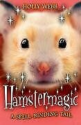 Hamstermagic (Animal Magic) by Holly Webb, Good Used Book (Paperback) FREE & FAS