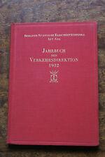 Jahrbuch der Verkehrsdirektion 1932 Veröffentlichungen der BEWAG Elektritizätsw.