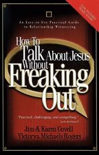 How to Talk About Jesus without Freaking Out with