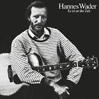 HANNES WADER - ES IST AN DER ZEIT CD NEU
