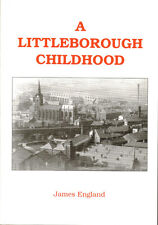 A Littleborough Childhood, autobiography 1930s- 40s first ed, printed circa 1980
