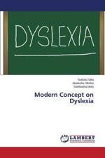 Modern Concept on Dyslexia by Maity Siddhartha, Mishra Akanksha and Saha...
