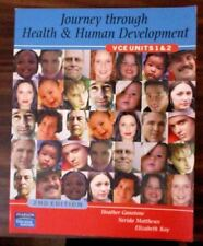 Journey Through Health and Human Development by Heather Gunstone, et al. (Paperb