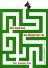 One Small Step Can Change Your Life : The Kaizen Way by Robert Maurer (2004, Ha…