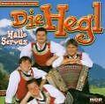 Hallo Servus von Die Hegl (2003)