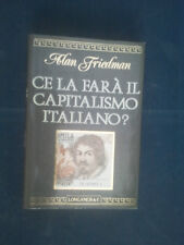 Ce la farà il capitalismo italiano? -Alan Friedman - Con illustrazioni in B/N_