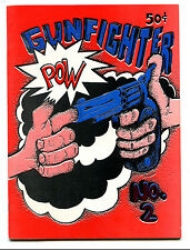 "1972 ""GunFighter"" #2 underground comic scarce by Ivan (Nebraska) (9.0)"