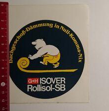 Aufkleber/Sticker: G+H Isover Rollisol SB (08031745)