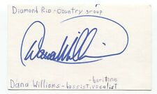 Diamond Rio - Dana Williams Signed 3x5 Index Card Autographed Signature Band