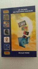 Les Encarts - Télécartes Publiques - Nouveauté 2020 - Livre 214 Pages en Couleur