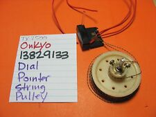 ONKYO 13829133 DIAL POINTER WITH STRING AND BIG PULLEY TX-4500 TX-2500 RECEIVER