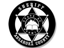 "4"" ABSAROKA COUNTY SHERIFF BUMPER DECAL STICKER USA MADE"