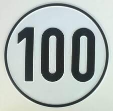 Geschwindigkeitsschild 100 km/h - 100 kmh Schild aus Alu