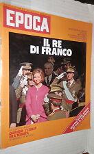 EPOCA 6 dicembre 1975 Morte di Franco incoronazione Juan Carlos Polillo Jazz di