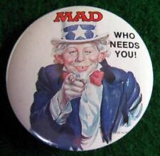 "MAD MAGAZINE ""WHO NEEDS YOU!"" Promo Pinback Button 1987"