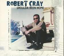 Music CD Robert Cray Band Shoulda Been Home