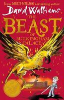 The Beast of Buckingham Palace by David Walliams (NEW Hardback)