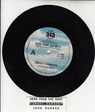 "SMOKY DAWSON  Hero From The West 7"" 45 rpm record + juke box title strip RARE!"