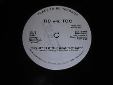 """Tic And Toc: Hey Jay (Is It True What They Say?) 12"""" - Rap Hip Hop"""