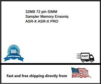 32MB 72 pin SIMM Sampler Memory Ensoniq ASR-X ASR-X PRO