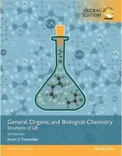 General, Organic, and Biological Chemistry: Structures of Life by Karen C. Timbe