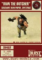 Dust Dust 1:48 SSU Primed Ivan the Butcher - Serzhant Ivan Popov SW