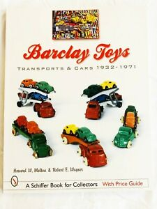 Barclay Toys - Transports and Cars 1932 - 1971, A Wonderful Resource