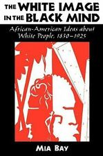 The White Image in the Black Mind: African-American Ideas about White People,