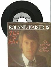 "Roland Kaiser, Dich zu lieben, G/VG, 7"" Single, 1677"