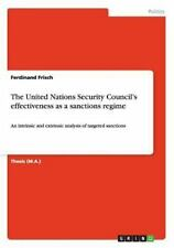 The United Nations Security Council's Effectiveness As a Sanctions Regime by...