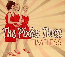 THE PIXIES THREE 'Timeless' - 15 tracks