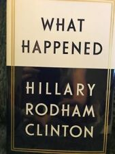 What Happened by Hillary Rodham Clinton HCDJ 2017 1st/1st