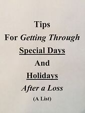 Tips for Getting Through Special Days And Holidays After a Loss (A List)