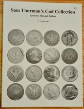 Sam Thurman's Cud Collection: Quarters through Dollars by Frank Leone