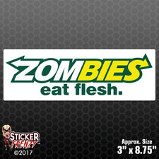 ZOMBIES Eat Flesh Bumper Sticker Decal - Funny Subway Parody
