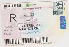 Sammler Used Ticket / Entrada FC Utrecht v AJ Auxere 06-11-2003