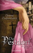 Das Pestdorf von Deana Zinssmeister (2015, Taschenbuch)