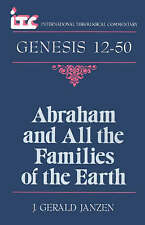 Abraham and All the Families of the Earth: A Commentary on the Book of Genesis 1